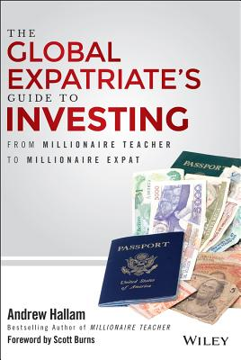 andrew_hallam_the_global_expatriate_guide_to_investing