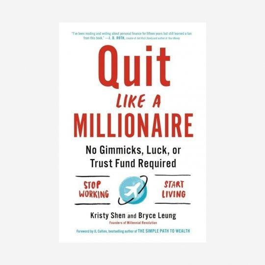 Quit Like A Millionaire Kristy Shen