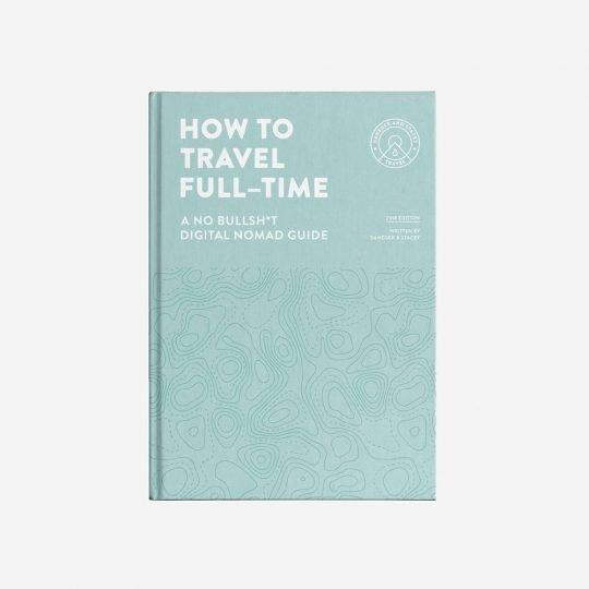 How To Travel Full-Time Book Cover
